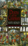 Death and the Chapman - Kate Sedley