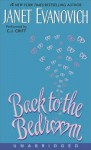 Back to the Bedroom - Janet Evanovich, C.J. Critt