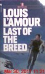 Last of the Breed (Mass Market) - Louis L'Amour