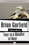 Fear in a Handful of Dust - Brian Garfield