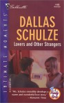 Lovers and Other Strangers - Dallas Schulze