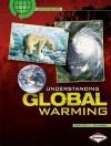 Understanding Global Warming - Rebecca Johnson