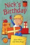 Nick's Birthday - Jane Oliver, Silvia Raga