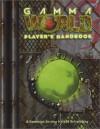 Gamma World Player's Handbook - Bruce Baugh, Ian Eller