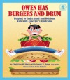 Owen Has Burgers and Drum: Helping to Understand and Befriend Kids with Asperger's Syndrome - Christine M. Sheils, Frank R. Pane, Anita DuFalla