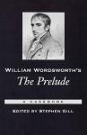 William Wordsworth's the Prelude: A Casebook - Stephen Gill
