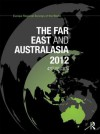 The Far East and Australasia 2012 - Europa Publications