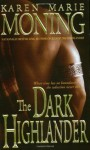 The Dark Highlander: 5 - Karen Marie Moning