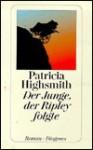 Der Junge, der Ripley folgte (Broschiert) - Patricia Highsmith