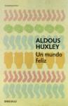 Un mundo feliz - Aldous Huxley, Ramon Hernandez