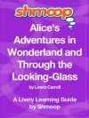 Alice in Wonderland: Shmoop Study Guide - Shmoop