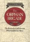 The Orphan Brigade - William C. Davis