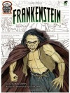 Color Your Own Graphic Novel FRANKENSTEIN (Dover Classic Stories Coloring Book) - Mary Shelley