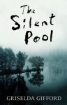 The Silent Pool - Griselda Gifford