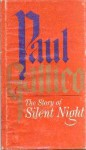 The Story of Silent Night‎ - Paul Gallico