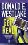Get Real (Dortmunder, #15) - Donald E Westlake