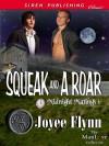 Squeak and a Roar - Joyee Flynn