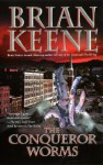 The Conqueror Worms - Brian Keene