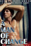 A Man of Change (His Irresistible Force #3) - Audrey Ellen Grace