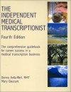 The Independent Medical Transcriptionist - Donna Avila-Weil, Mary Glaccum