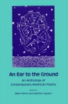 An Ear to the Ground: An Anthology of Contemporary American Poetry - Marie Harris, Kathleen Aguero