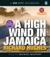 A High Wind in Jamaica - Richard Hughes, Michael Maloney