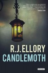 Candlemoth: A Thriller - R.J. Ellory