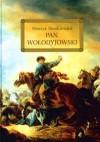 Pan Wołodyjowski (hardcover) - Henryk Sienkiewicz