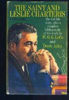 The Saint and Leslie Charteris - W.O.G. Lofts, Derek Adley