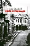 Priče iz Vukovara - Siniša Glavašević, Drago Havranek, Pavao Pavličić