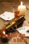 Know When to Hold 'em - Madeleine Urban, Catt Ford, Dar Mavison, Connie Bailey