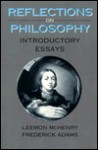 Reflections on Philosophy: Introductory Essays - Leemon McHenry, Frederick Adams