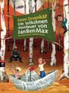 Die tollkühnen Abenteuer von JanBenMax - Zoran Drvenkar