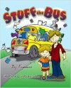 Stuff the Bus - Kipenie, Patrick Carlson