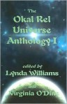 The Okal Rel Universe Anthology I - Lynda Williams, Virginia O'Dine