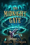 The Midnight Gate - Helen Stringer