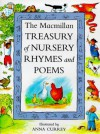 The Macmillan Treasury Of Nursery Rhymes And Poems - Anna Currey