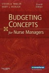 Budgeting Concepts for Nurse Managers - Steven A. Finkler, Mary McHugh