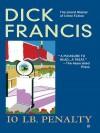 10 lb. Penalty - Dick Francis