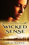 Wicked Sense (The Singularity Series, #1) - Fabio Bueno