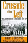 Crusade of the Left the Linc - Robert A. Rosenstone