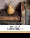 The Great Companion - Lyman Abbott