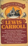 The Complete Works of Lewis Carroll - Lewis Carroll, John Tenniel