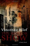 The Horror Show - Vincenzo Bilof