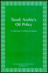 Saudi Arabia's Oil Policy - William B. Quandt