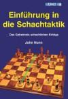 Einführung in die Schachtaktik (German Edition) - John Nunn