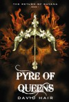 Pyre of Queens - David Hair