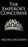 The Emperor's Concubine - Michele McGrath