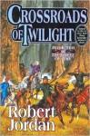 Crossroads of Twilight (Wheel of Time Series #10) - Robert Jordan