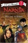 The Lion, the Witch and the Wardrobe: Welcome to Narnia - Jennifer Frantz, C.S. Lewis, Andrew Adamson, Ann Peacock